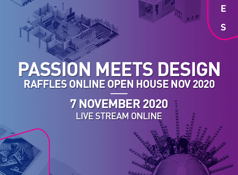 Passion Meets Design Raffles Online Open house 2020 cover image