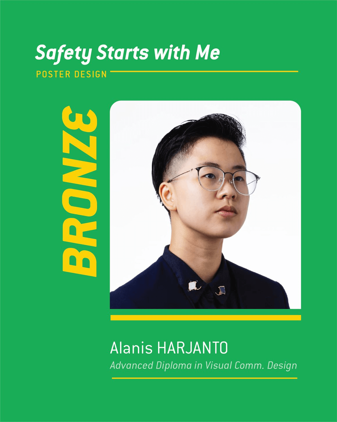 Safety Starts with Me Design Competition WSHCouncil Bronze Alanis Harjanto Profile