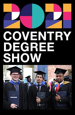 2021 Coventry University Degree Show Feature Image