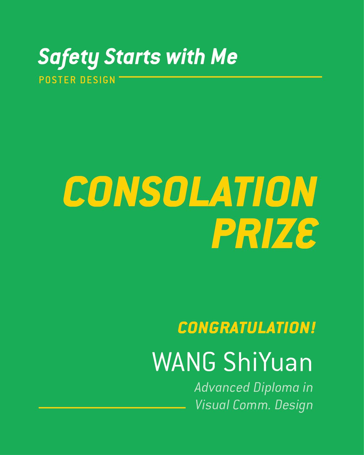 Safety Starts with Me Design Competition WSHCouncil Consolation Wang ShiYuan